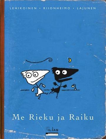 Me Rieku ja Raiku