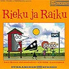 Rieku ja Raiku (Hip and Hale) soundtrack